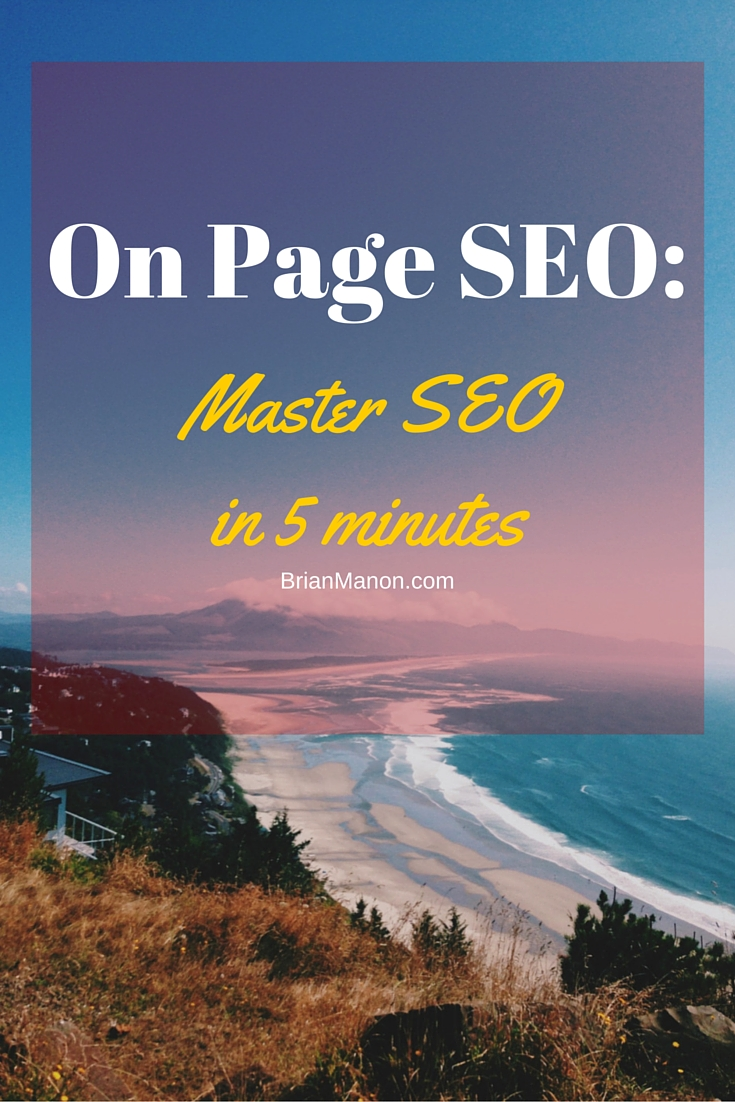 On Page SEO Guide: Master SEO in 5 minutes