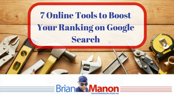 7 Online Tools to Boost Your Ranking on Google Search