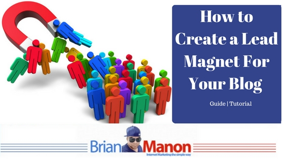 How to Create a Lead Magnet For your Blog – Guide | Tutorial