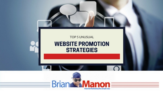 Top 5 Unusual Website Promotion Strategies That Work