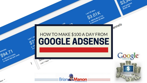 How to make $100 a day from Google Adsense