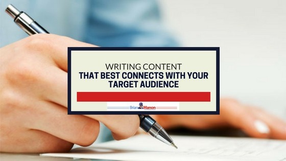Writing Content That Best Connects With Your Target Audience