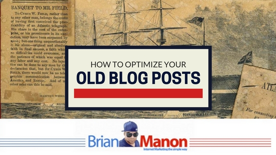 How to Optimize Your Old Blog Posts