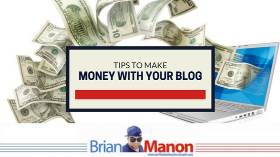 Tips to make money with your blog
