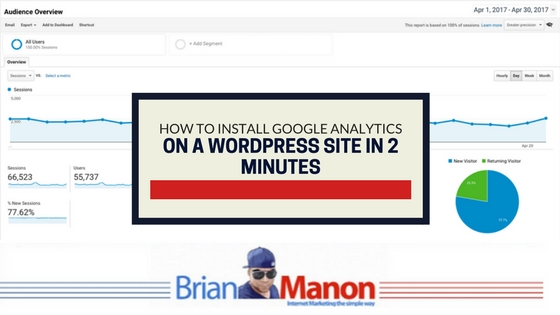 How to Install Google Analytics on a WordPress Site in 2 Minutes