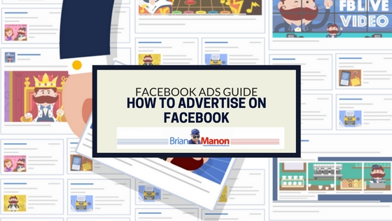 Facebook Ads Guide: How to advertise on Facebook