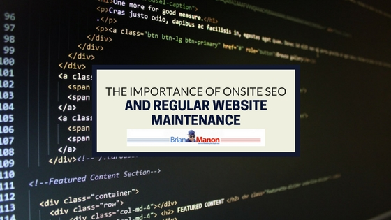 The Importance of Onsite SEO and Regular Website Maintenance