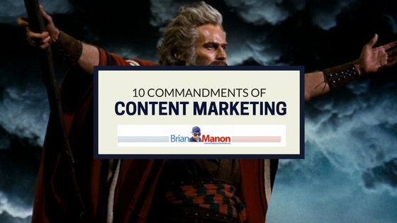 10 COMMANDMENTS OF CONTENT MARKETING