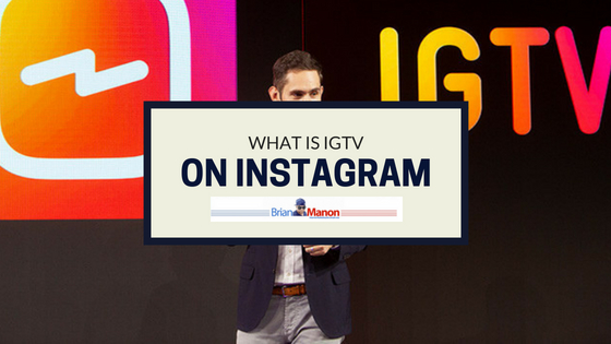 What is IGTV on Instagram