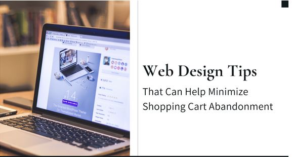 7 Web Design Tips That Can Help Minimize Shopping Cart Abandonment
